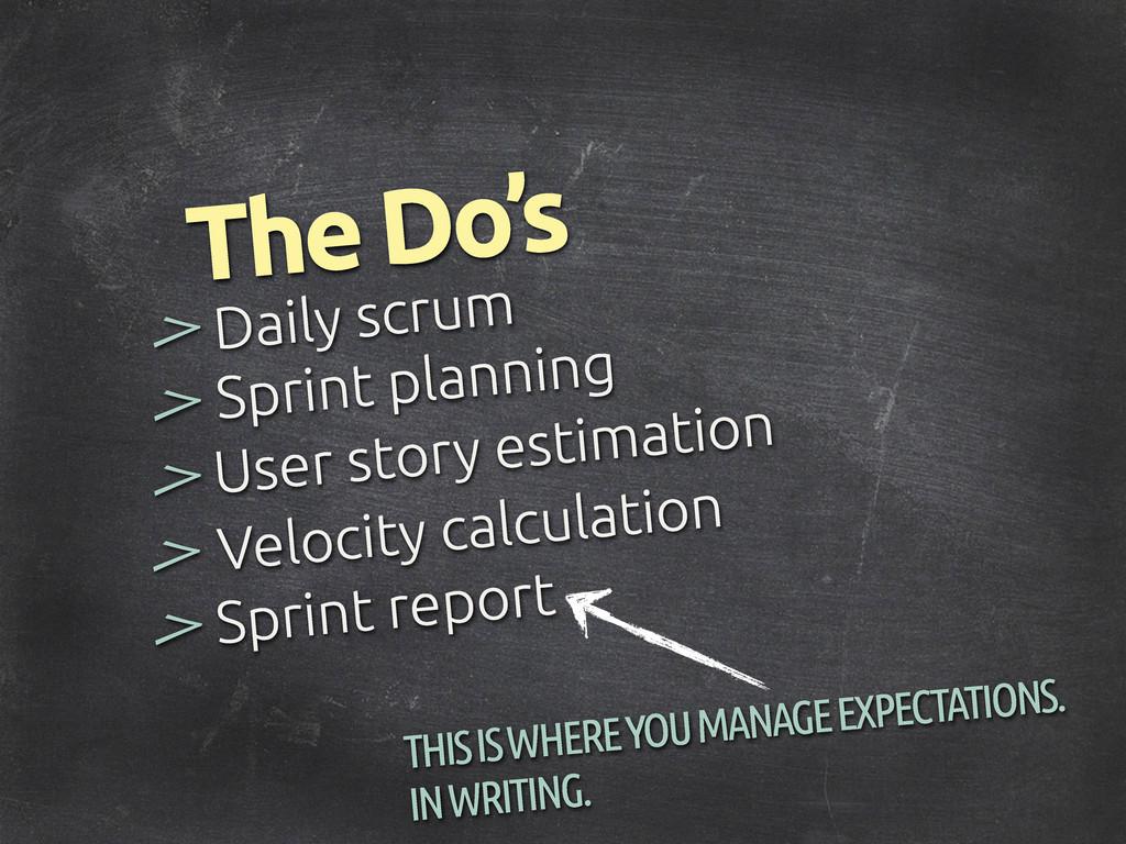 > User story estimation > > The Do's Daily scru...