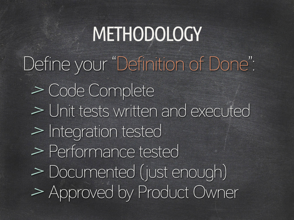 """Define your """"Definition of Done"""": METHODOLOGY C..."""