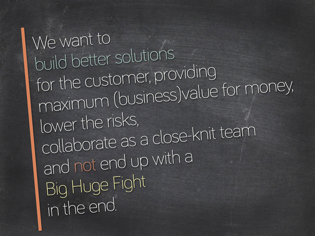 We want to build better solutions for the custo...