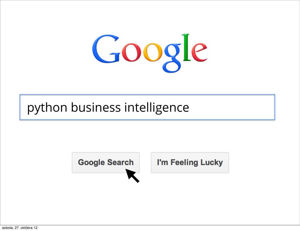 python business intelligence ) sobota, 27. októ...