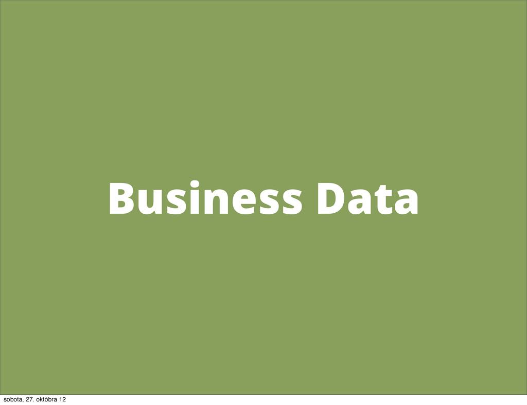 Business Data sobota, 27. októbra 12