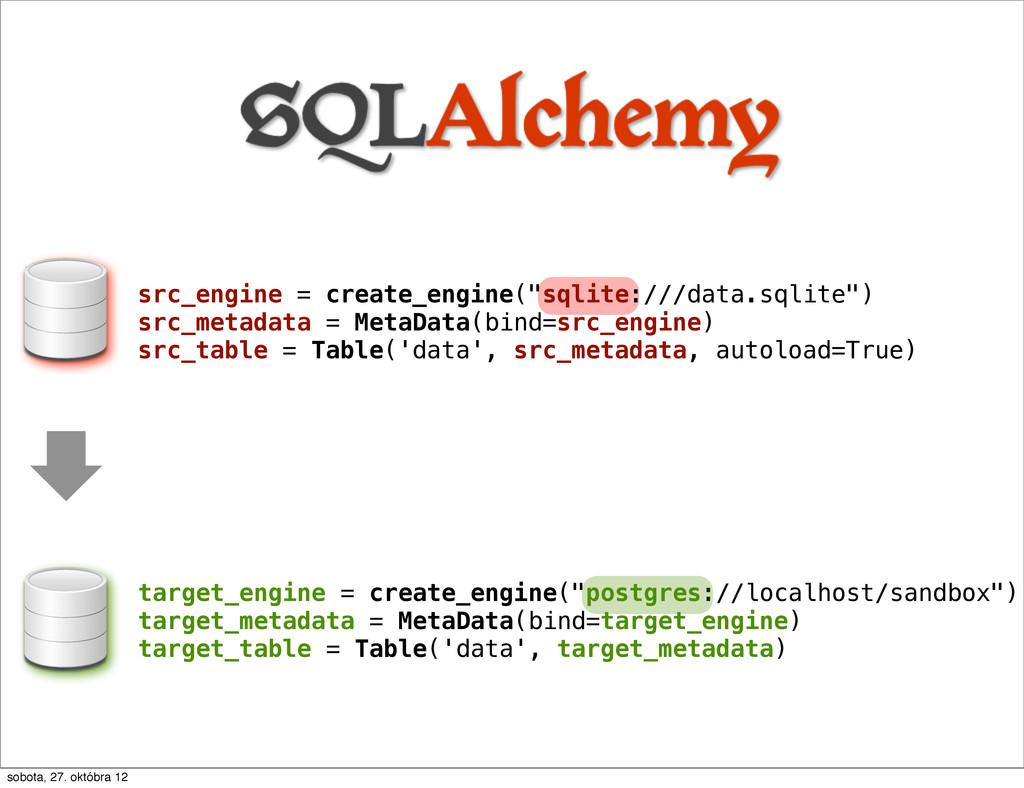 "src_engine = create_engine(""sqlite:///data.sqli..."