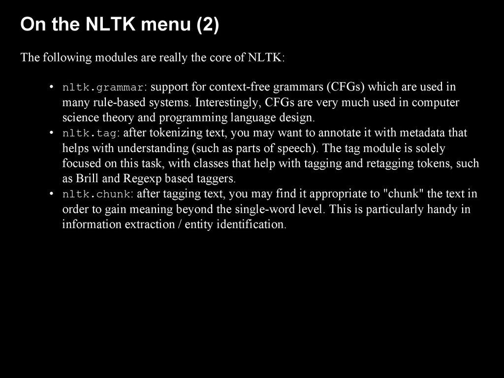 On the NLTK menu (2) The following modules are ...