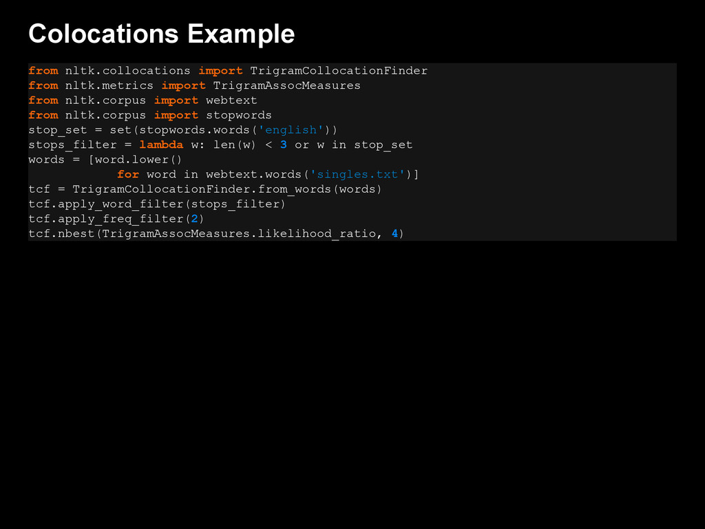 Colocations Example from nltk.collocations impo...