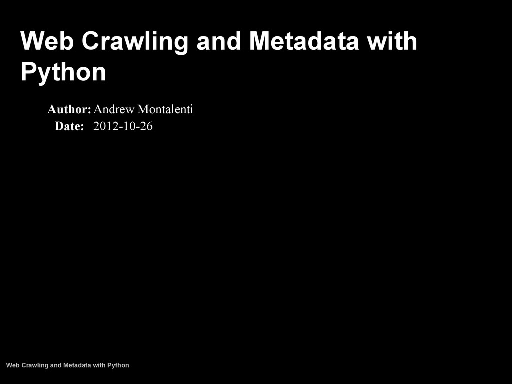 Web Crawling and Metadata with Python Author:An...