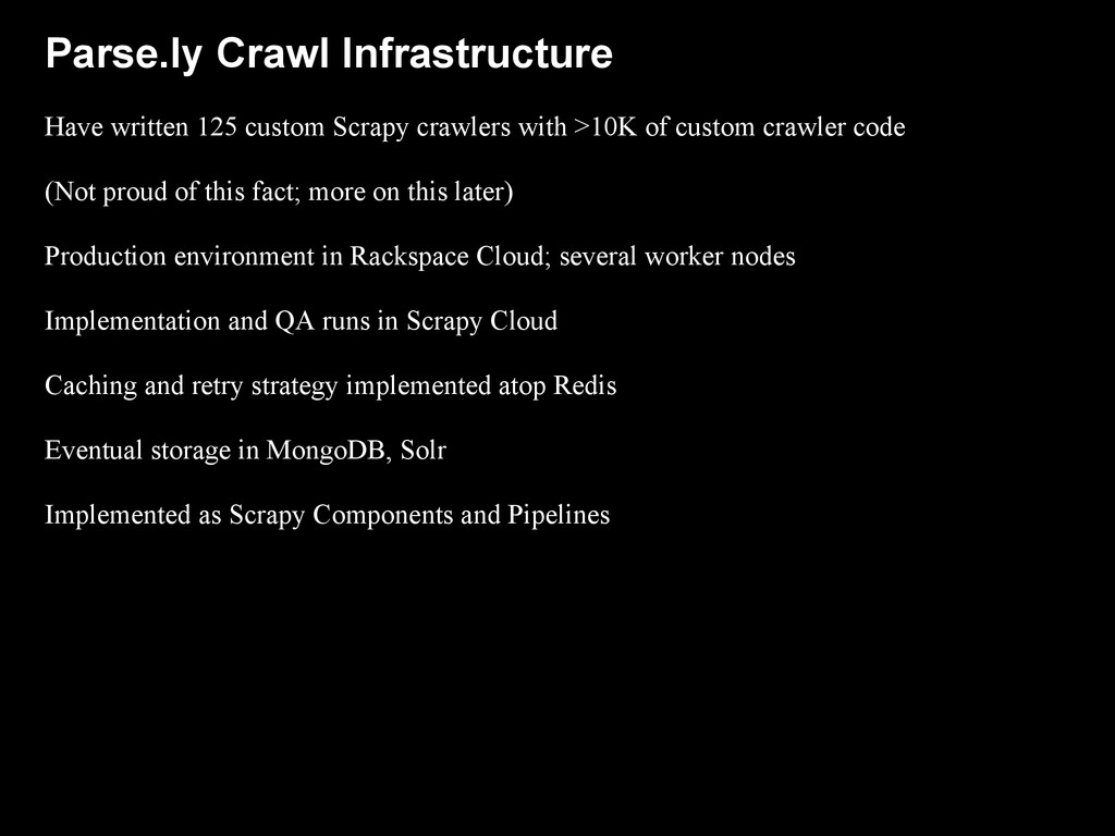 Parse.ly Crawl Infrastructure Have written 125 ...