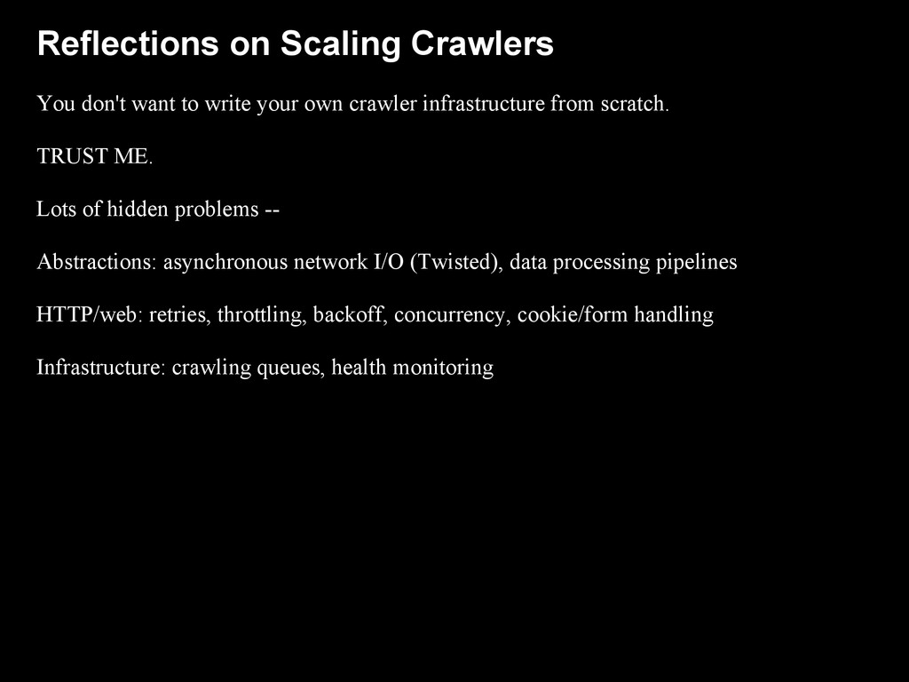Reflections on Scaling Crawlers You don't want ...