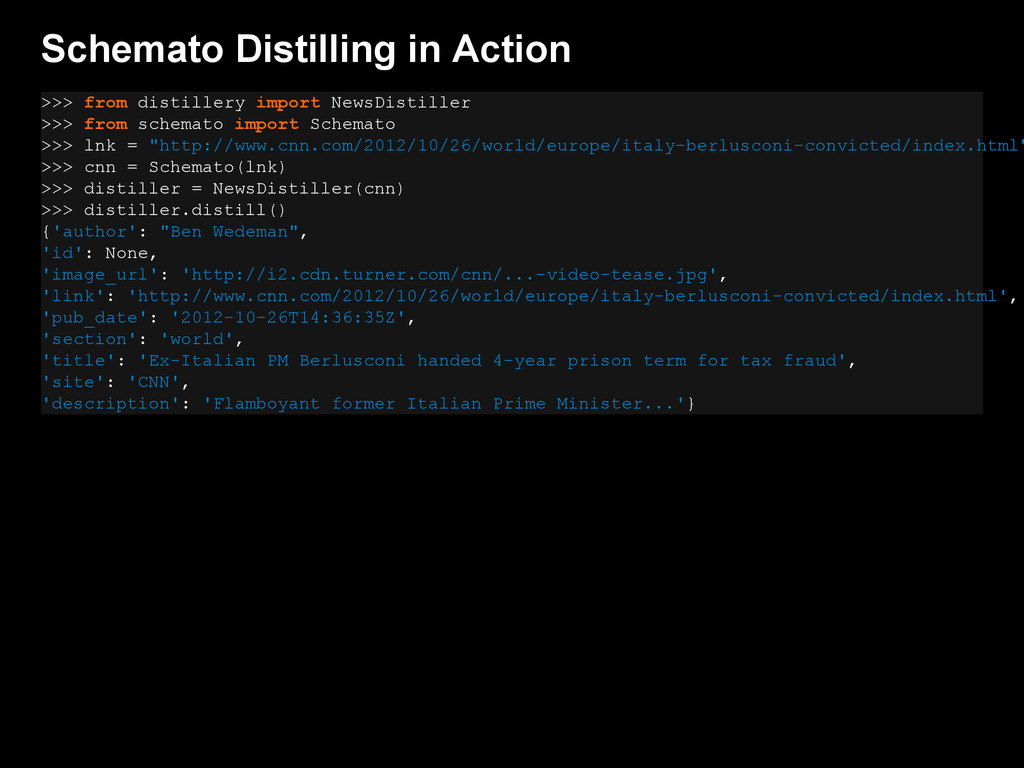 Schemato Distilling in Action >>> from distille...