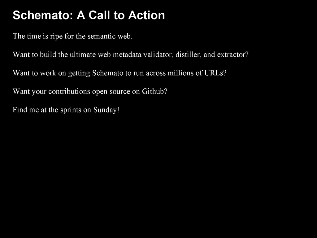 Schemato: A Call to Action The time is ripe for...