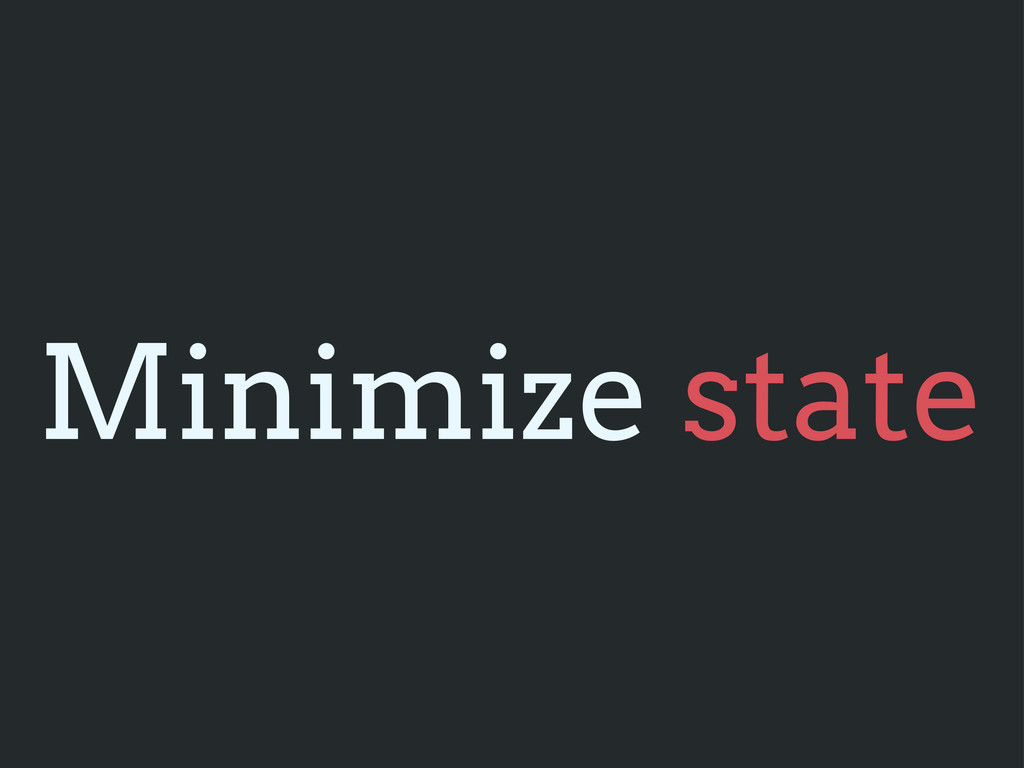 Minimize state