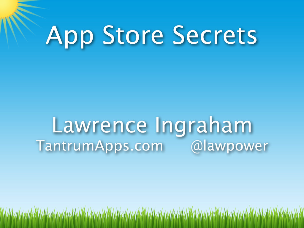 App Store Secrets Lawrence Ingraham TantrumApps...