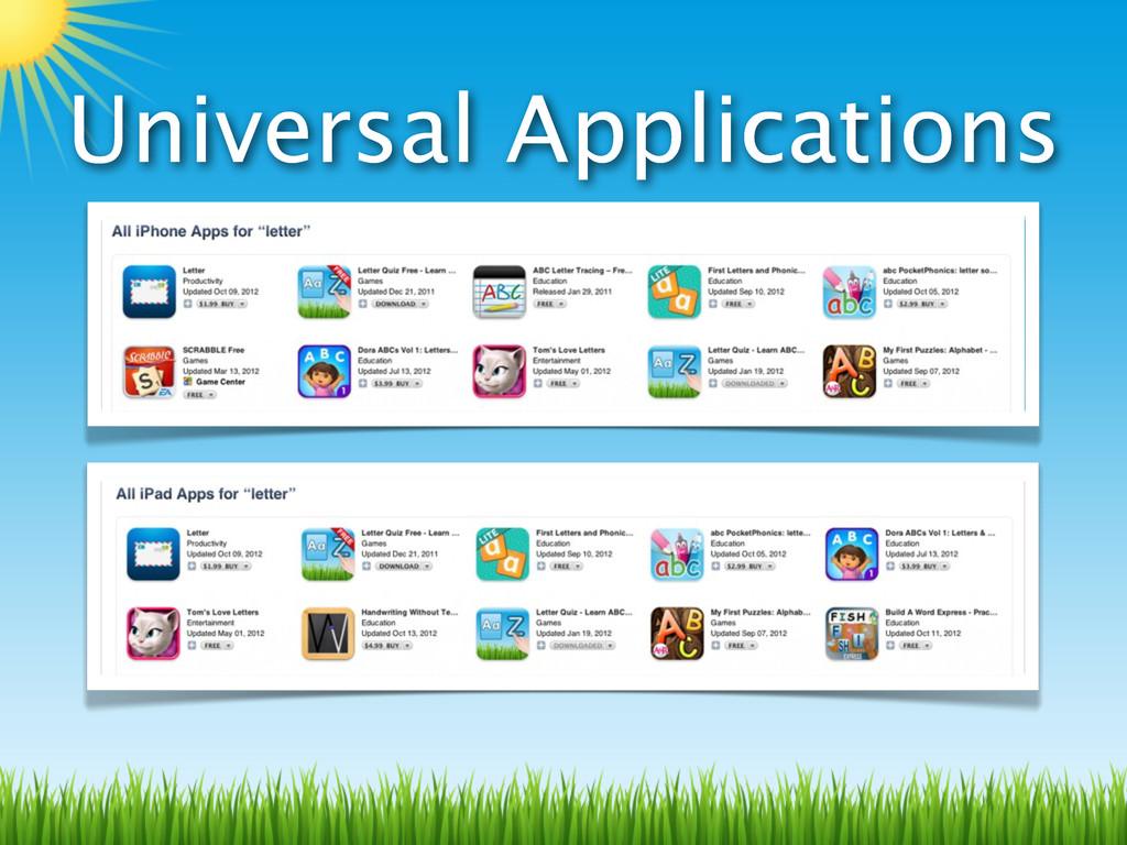 Universal Applications