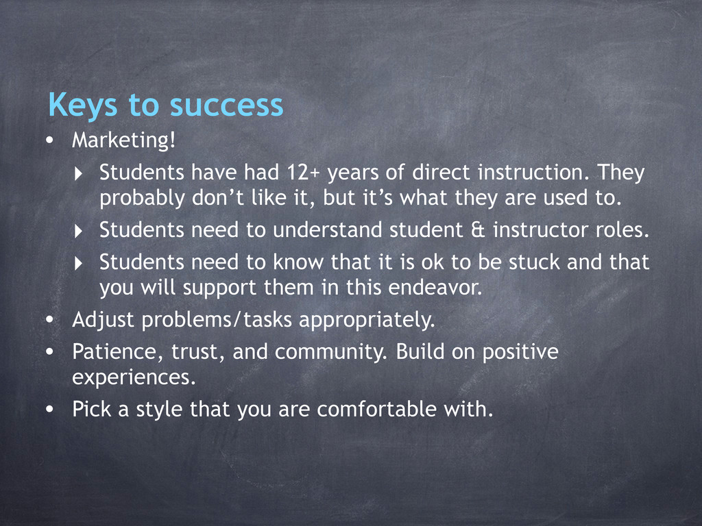 Keys to success • Marketing! ‣ Students have ha...