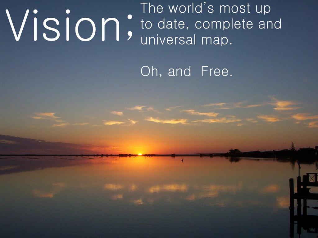Vision;The world's most up to date, complete an...
