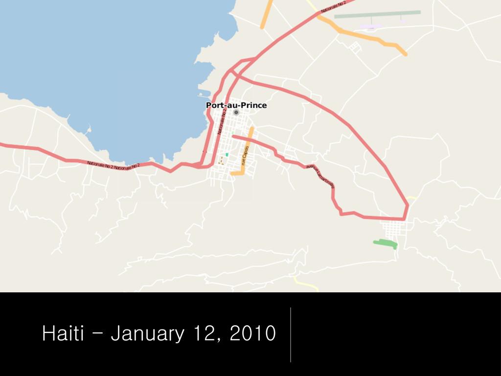 Haiti - January 12, 2010