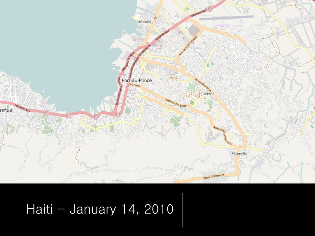 Haiti - January 14, 2010
