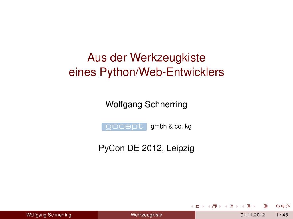 Aus der Werkzeugkiste eines Python/Web-Entwickl...
