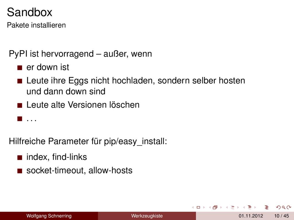 Sandbox Pakete installieren PyPI ist hervorrage...