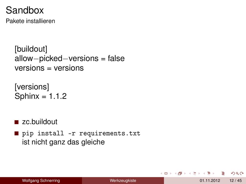 Sandbox Pakete installieren [buildout] allow−pi...