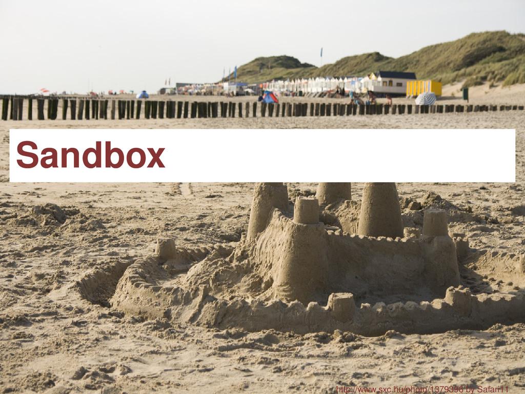 Sandbox http://www.sxc.hu/photo/1379396 by Safa...