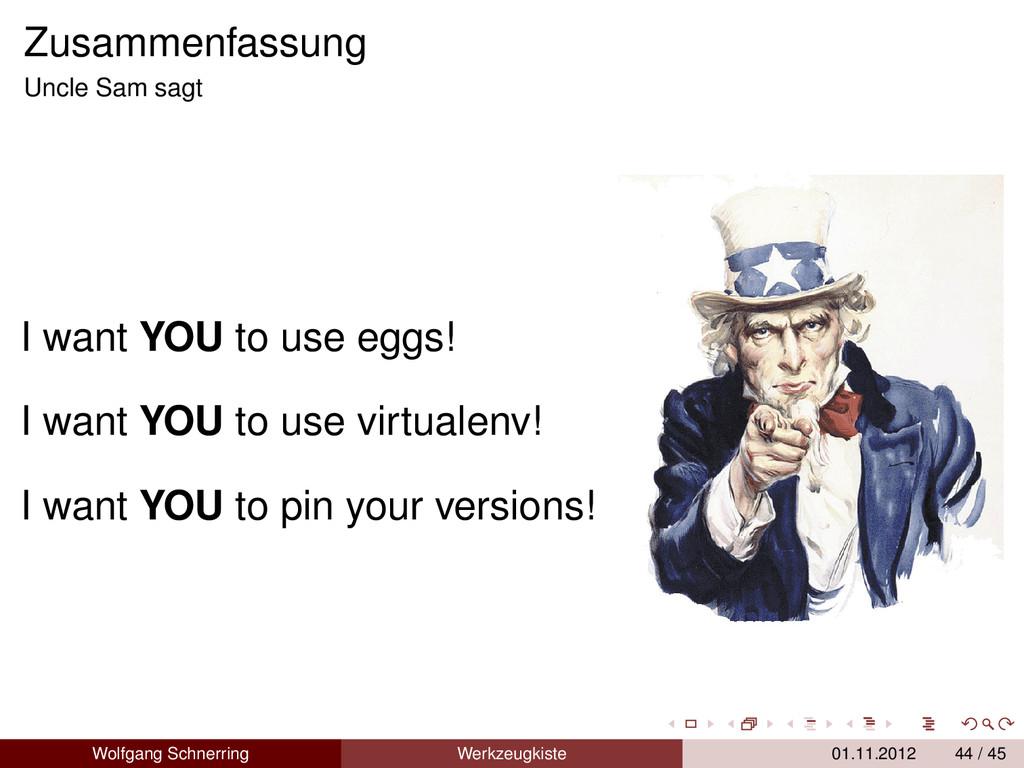 Zusammenfassung Uncle Sam sagt I want YOU to us...