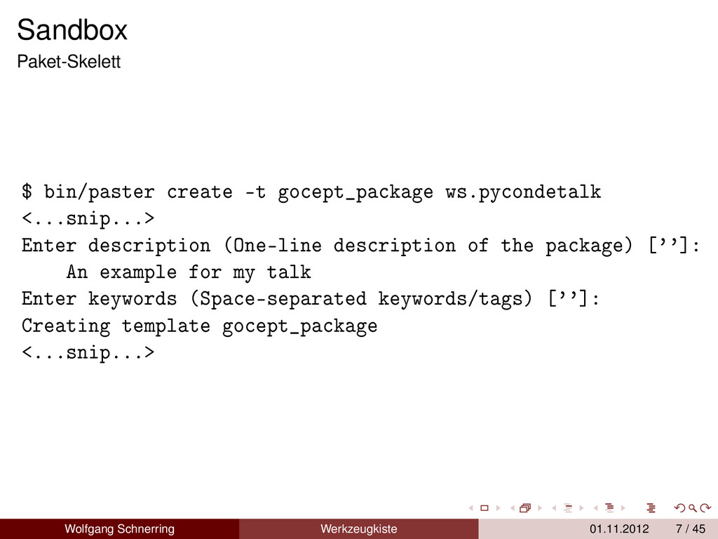 Sandbox Paket-Skelett $ bin/paster create -t go...