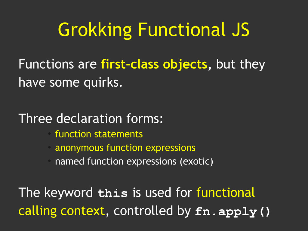Grokking Functional JS Functions are first-clas...