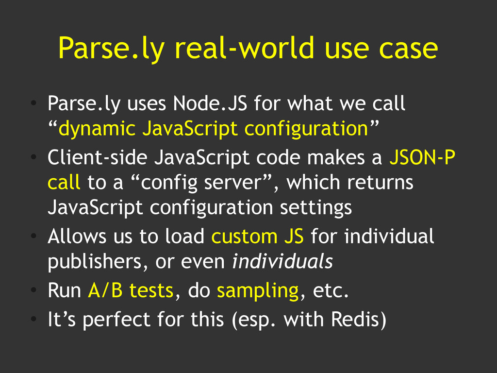 Parse.ly real-world use case • Parse.ly uses No...