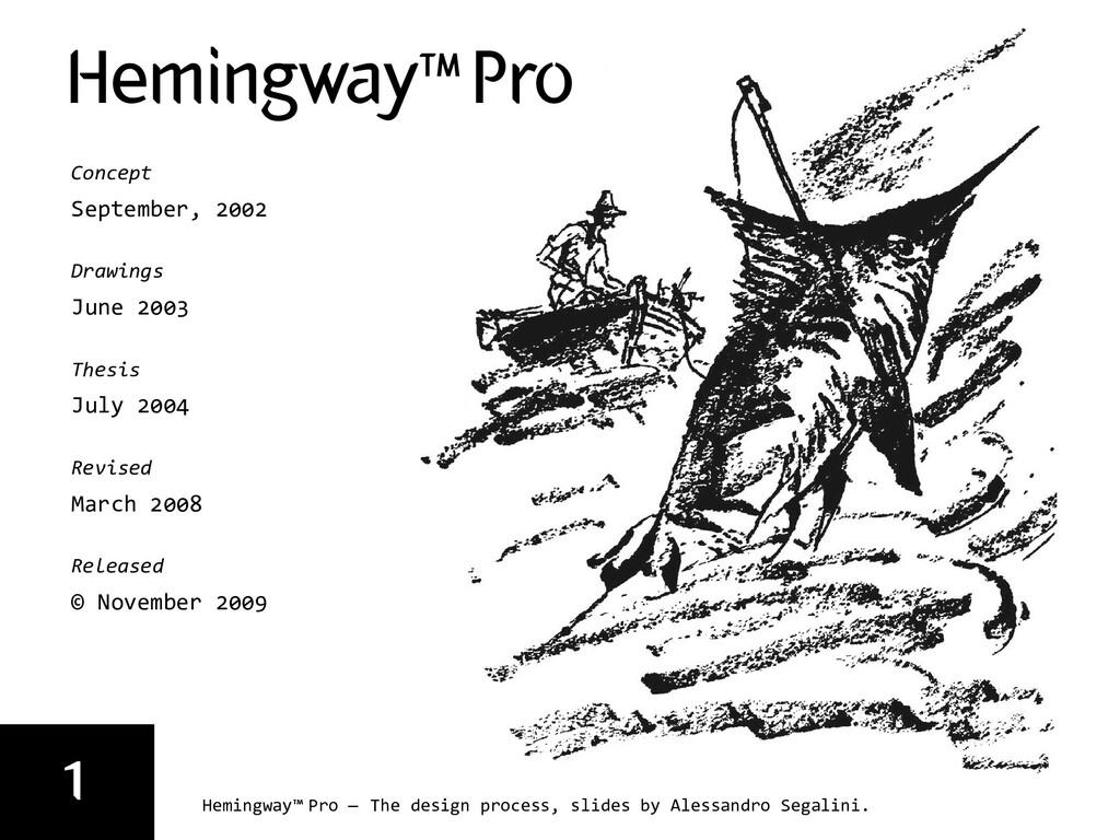 1 Hemingway™ Pro — The design process, slides b...