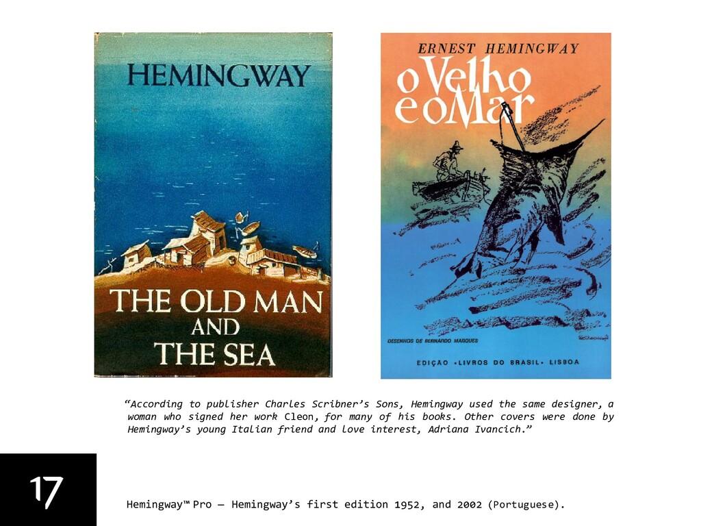 17 Hemingway™ Pro — Hemingway's first edition 1...