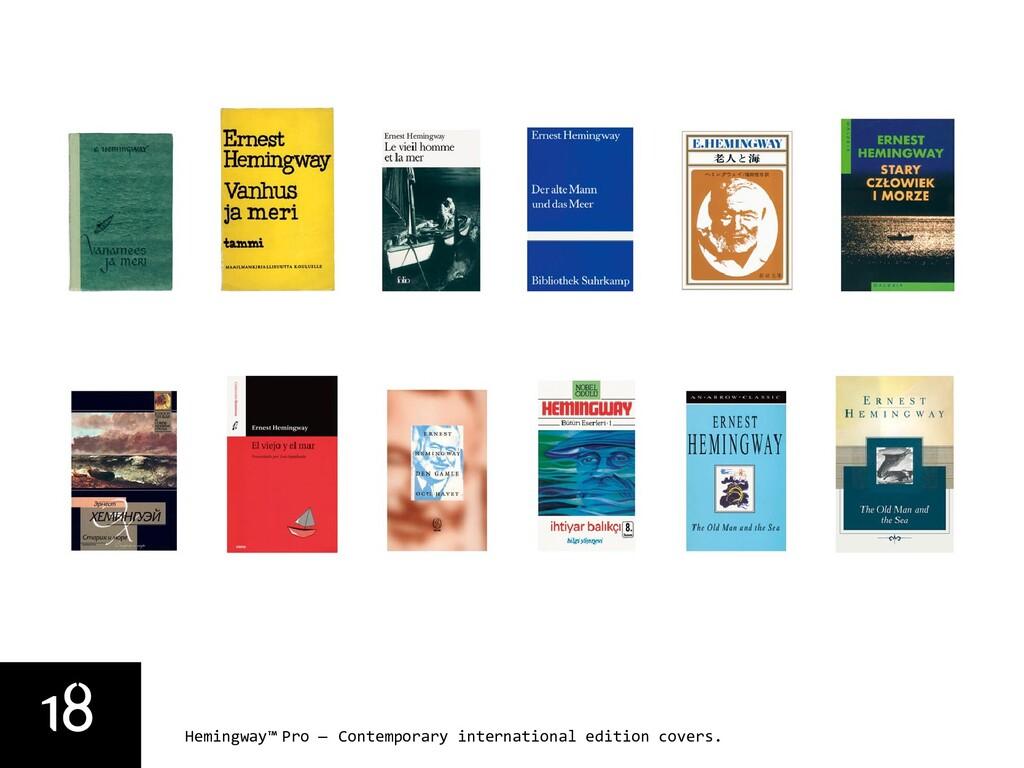 18 Hemingway™ Pro — Contemporary international ...