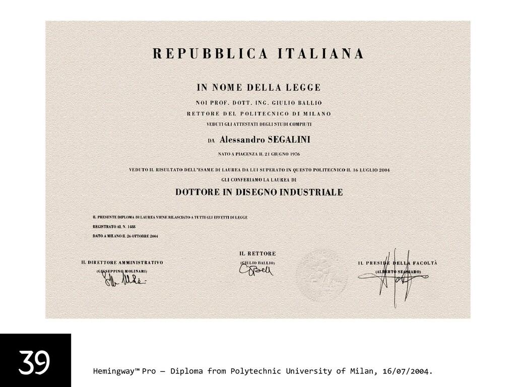39 Hemingway™ Pro — Diploma from Polytechnic Un...