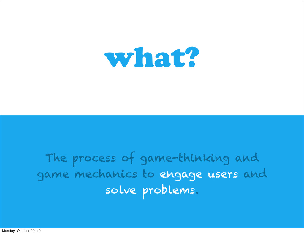 The process of game-thinking and game mechanics...