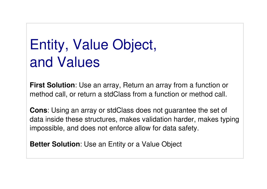 Entity, Value Object, and Values First Solution...