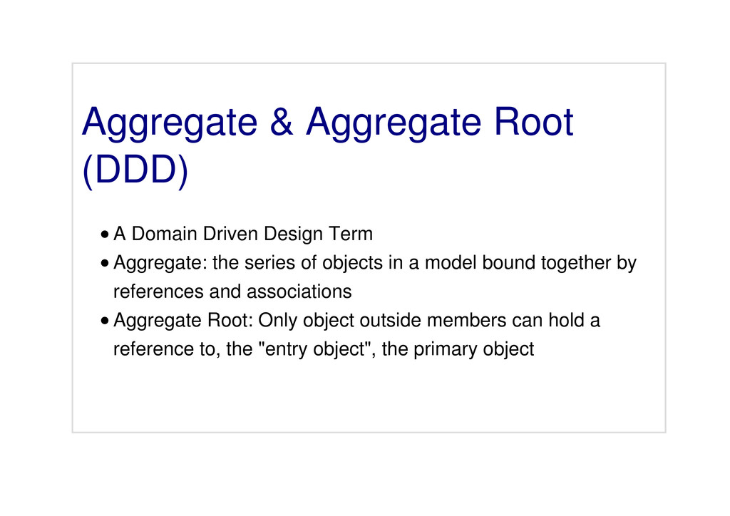 Aggregate & Aggregate Root (DDD) A Domain Drive...