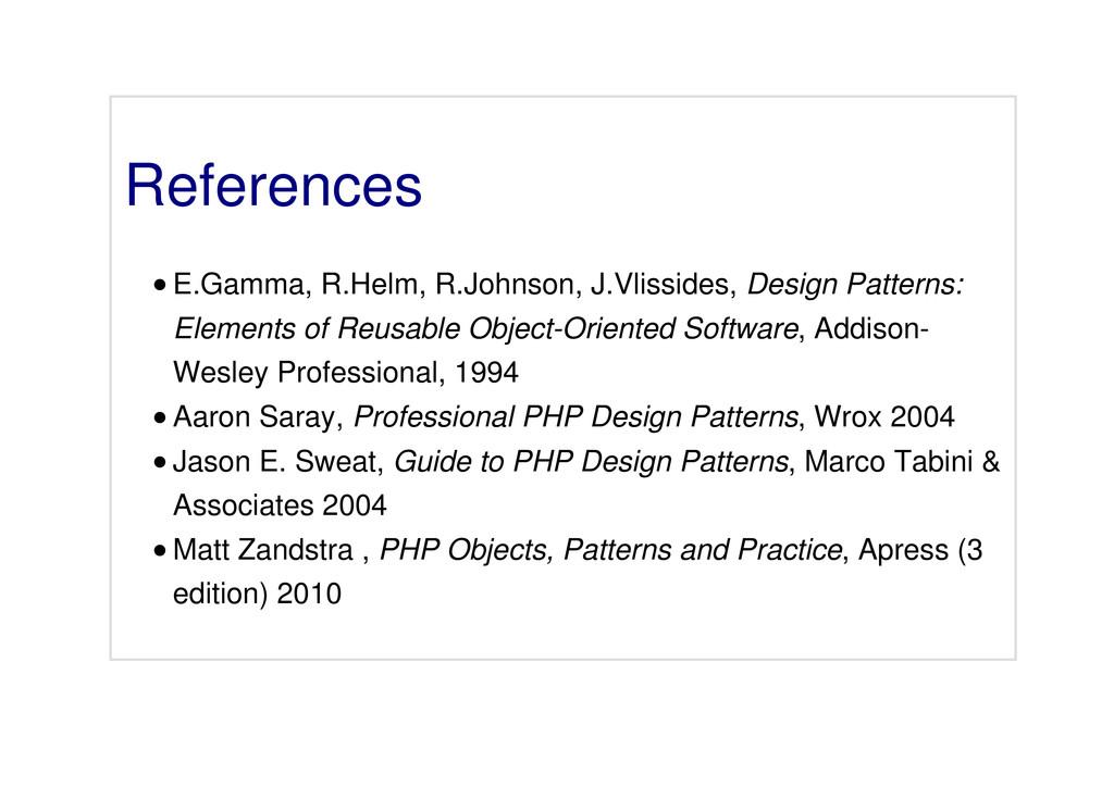 References E.Gamma, R.Helm, R.Johnson, J.Vlissi...