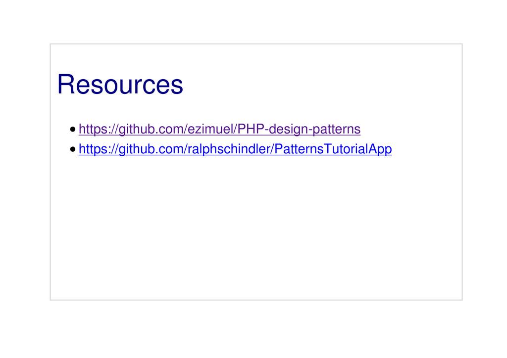 Resources https://github.com/ezimuel/PHP-design...