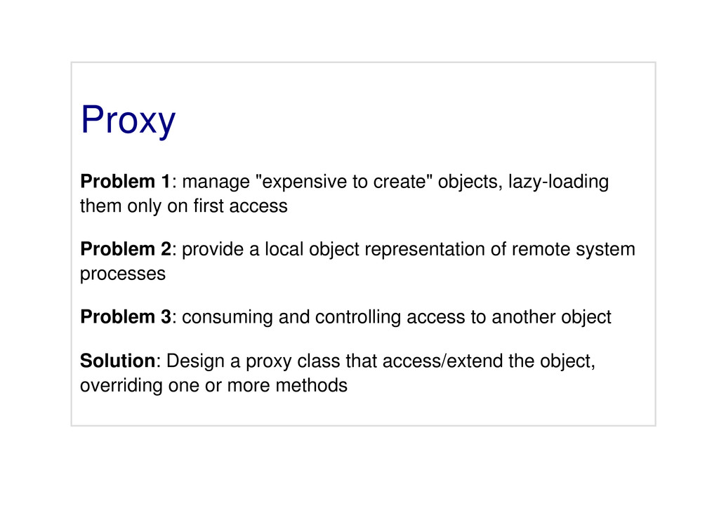"Proxy Problem 1: manage ""expensive to create"" o..."