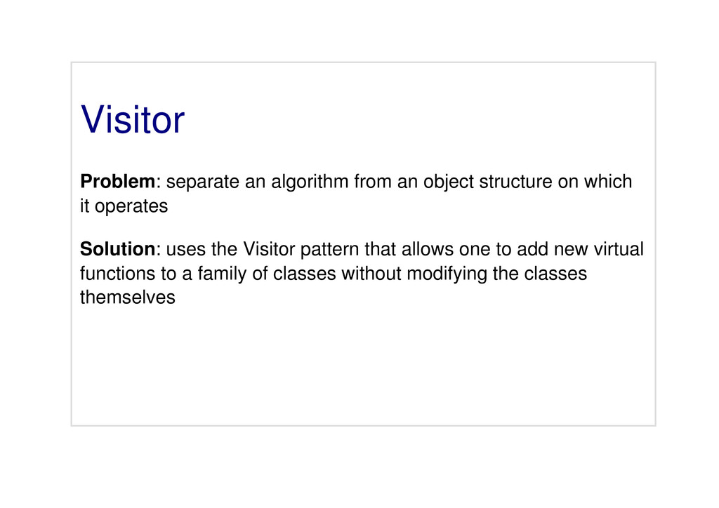 Visitor Problem: separate an algorithm from an ...