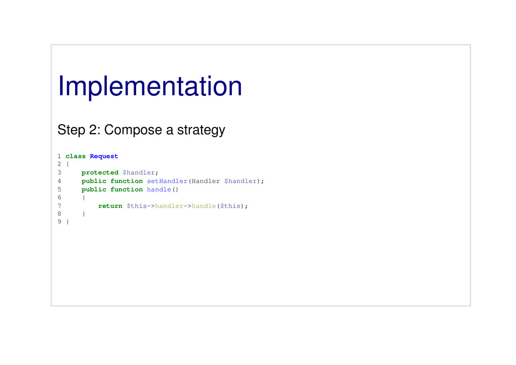 Implementation Step 2: Compose a strategy 1 cla...