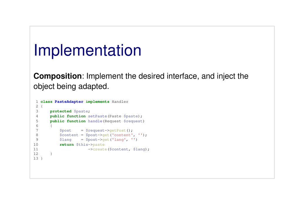 Implementation Composition: Implement the desir...