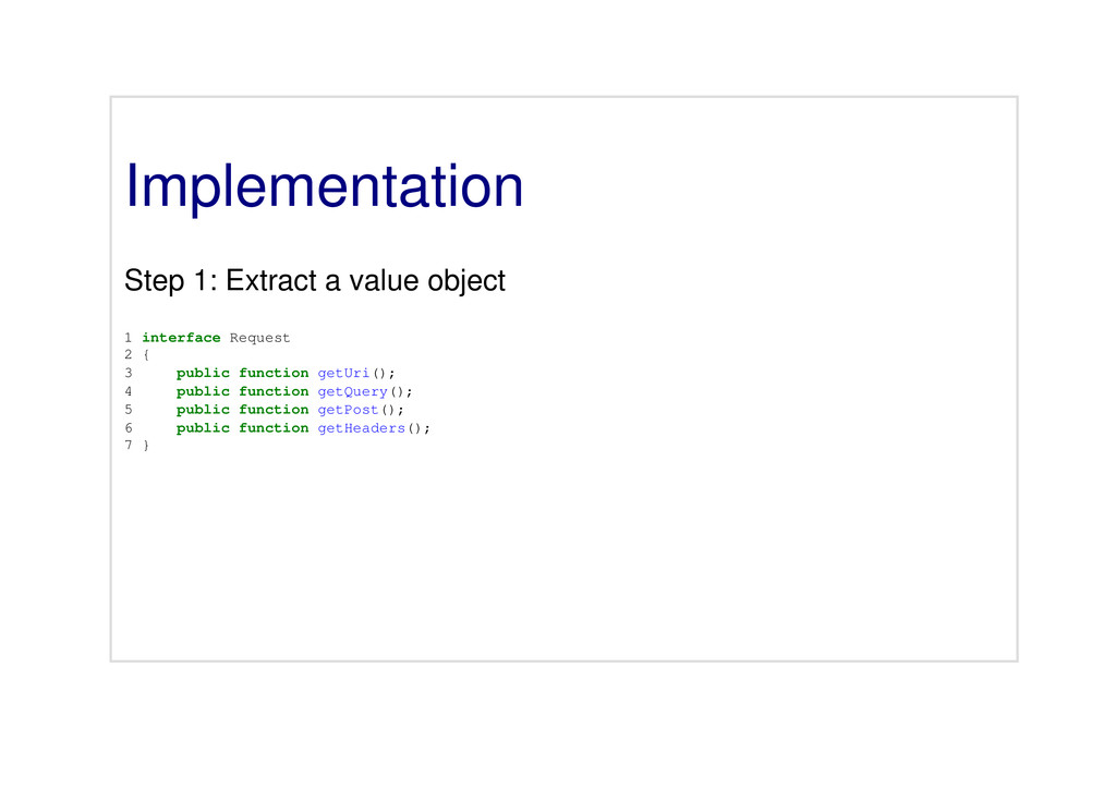 Implementation Step 1: Extract a value object 1...