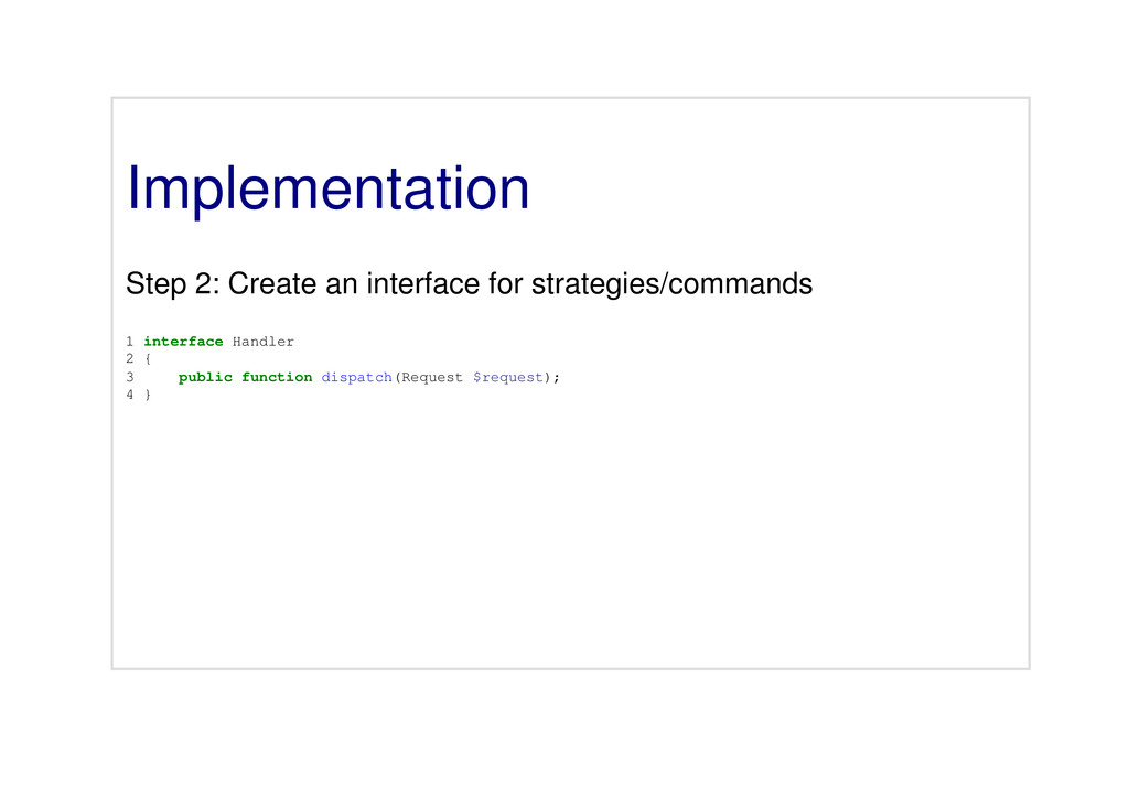 Implementation Step 2: Create an interface for ...