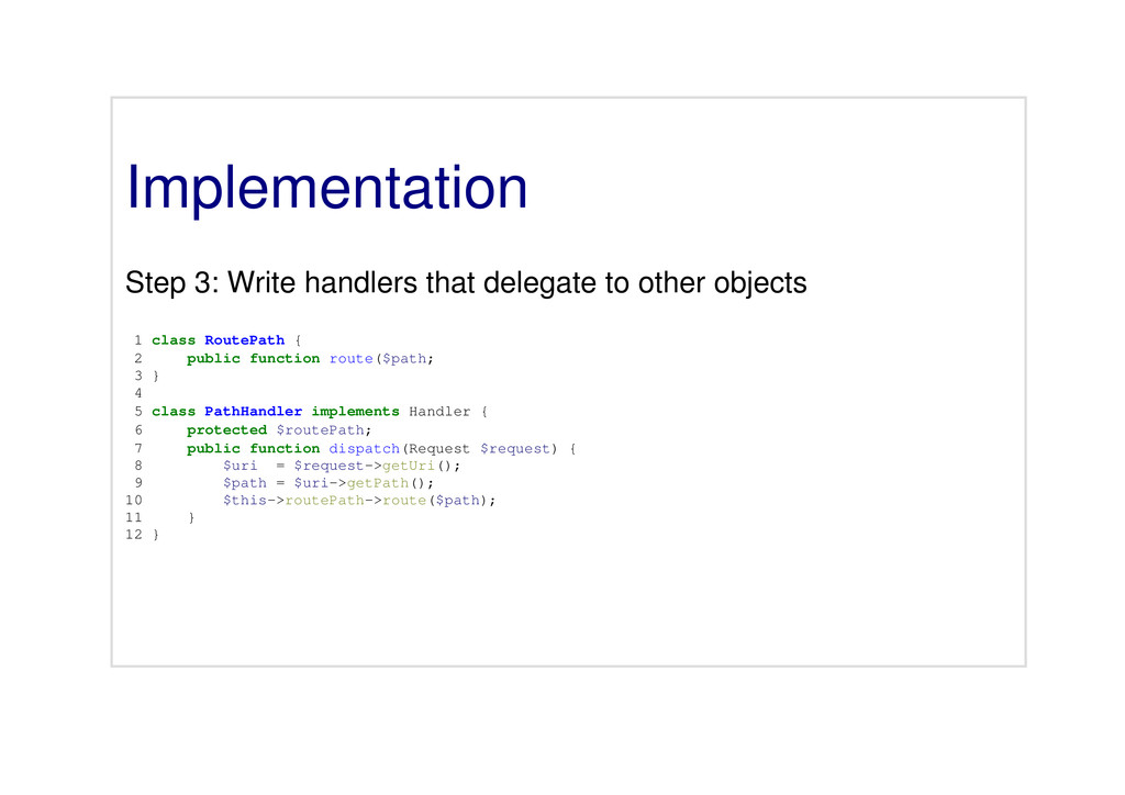 Implementation Step 3: Write handlers that dele...