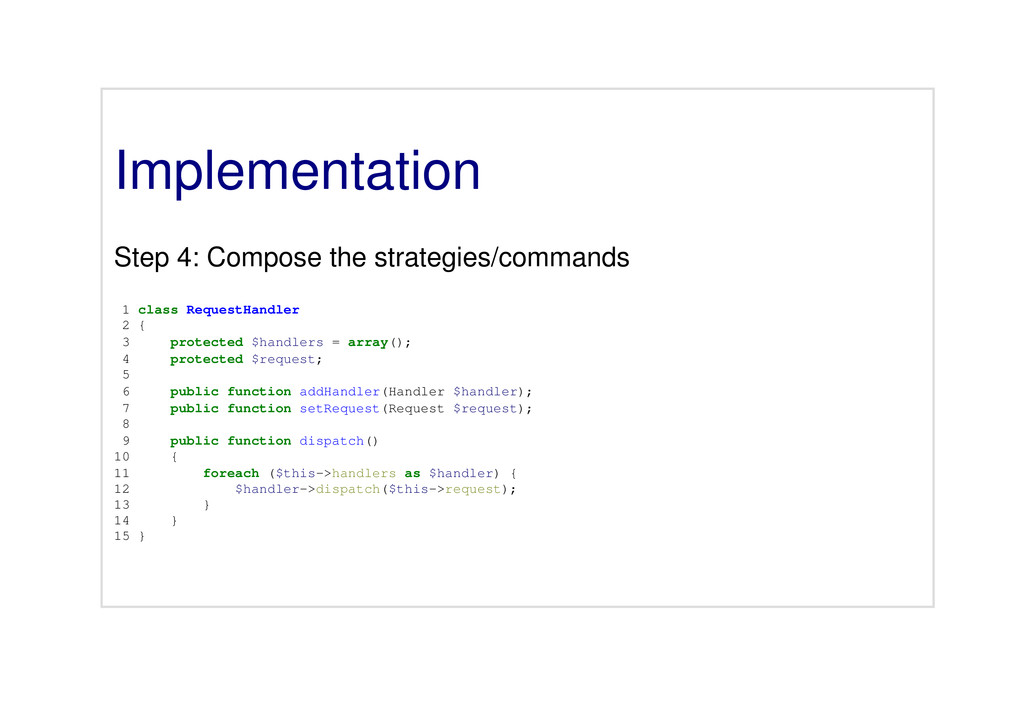 Implementation Step 4: Compose the strategies/c...