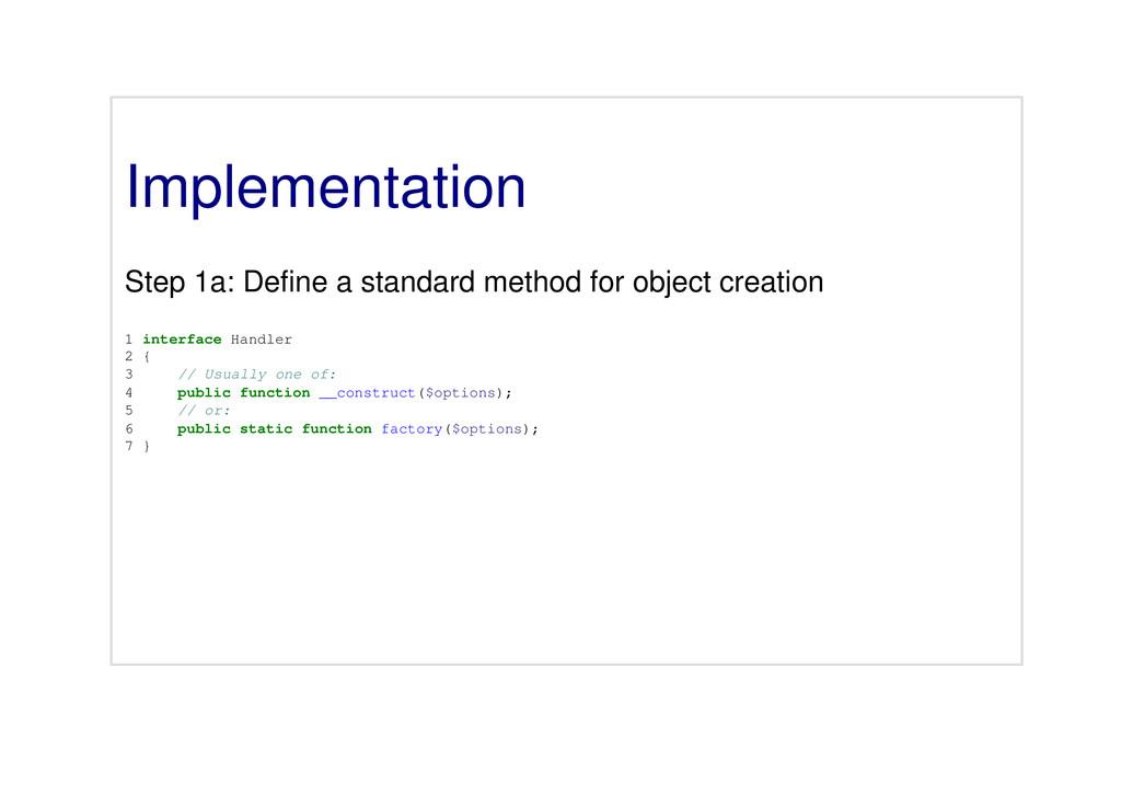 Implementation Step 1a: Define a standard metho...