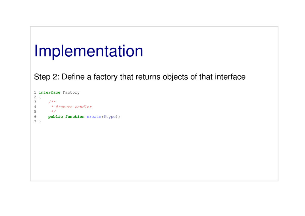 Implementation Step 2: Define a factory that re...