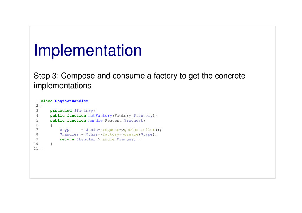 Implementation Step 3: Compose and consume a fa...