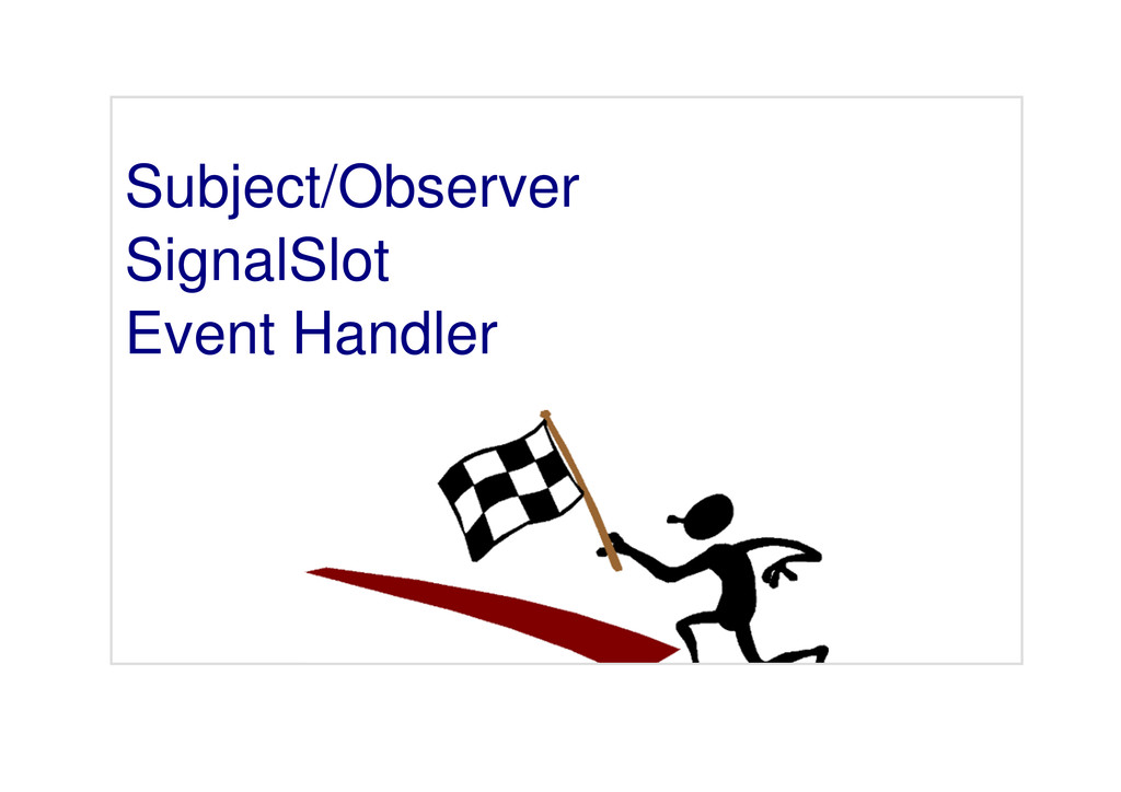 Subject/Observer SignalSlot Event Handler