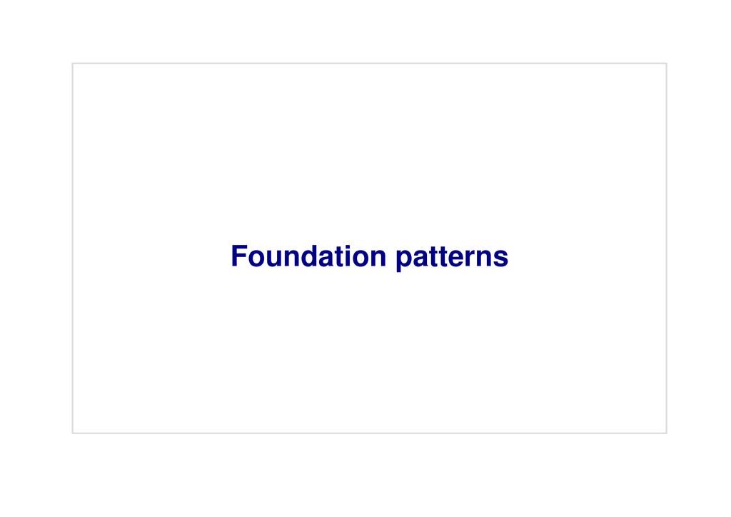 Foundation patterns
